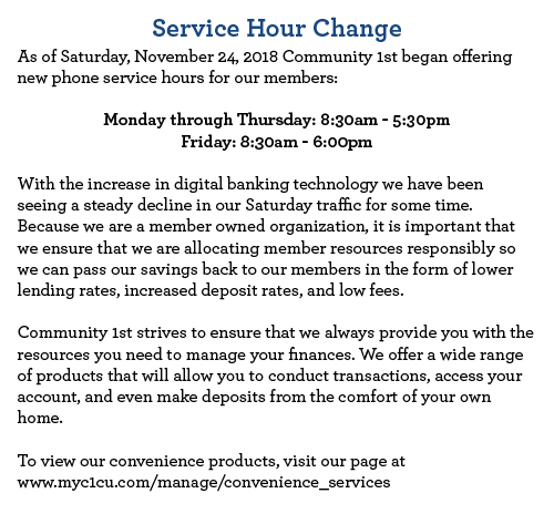Our service hours have changed. We will no longer be available on Saturdays. Click here to visit our convenience services page.